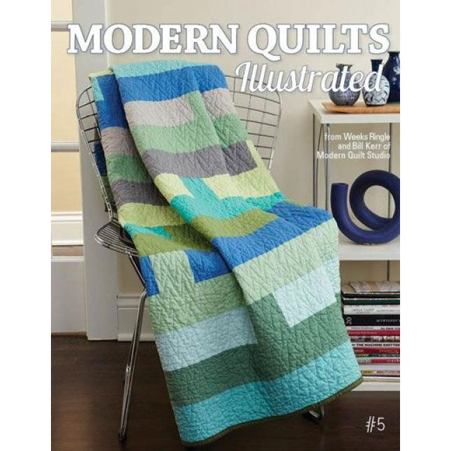 Modern Quilts Illustrated - Issue 5