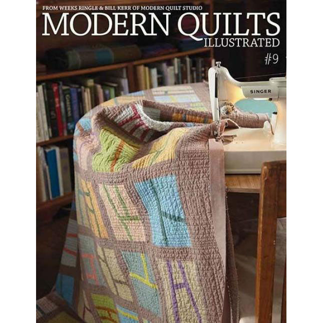 Modern Quilts Illustrated - Issue 9