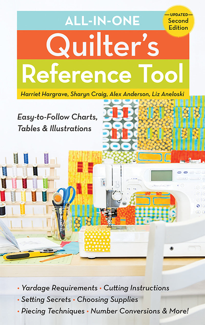 All-in-One Quilters Reference Tool, Second Edition
