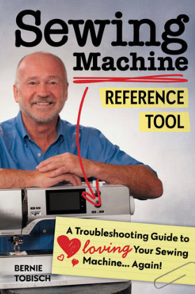 Sewing Machine Reference Tool by Bernie Tobisch