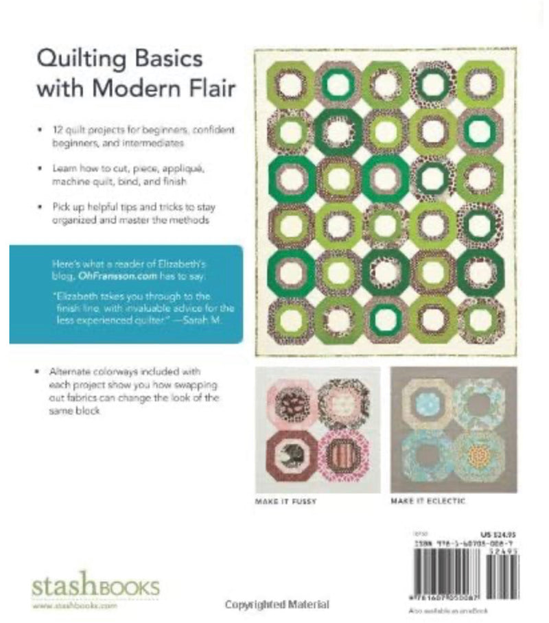 The Practical Guide to Patchwork; New Basics for the Modern Quiltmaker