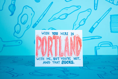 Wish You Were in PORTLAND With Me Card