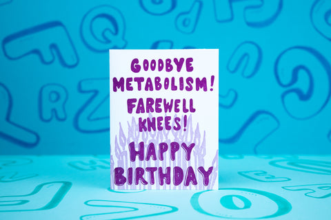 Goodbye Metabolism Birthday Card