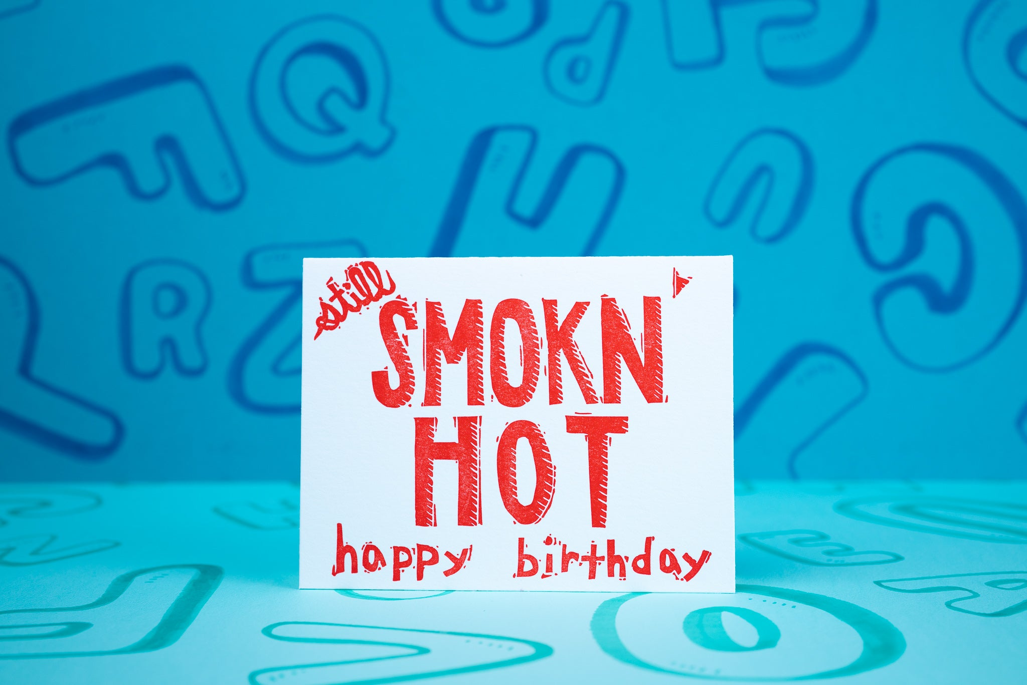 Smok'n Hot Birthday