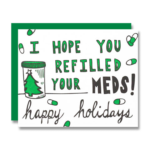 Medicated Holiday
