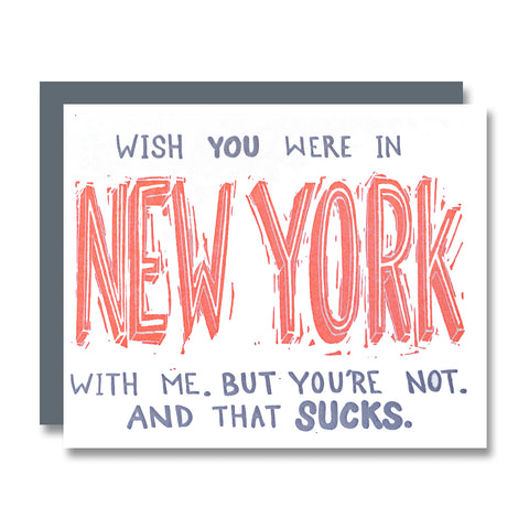 Wish You Were in NEW YORK With Me