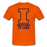 UIUC I...Pretend to Care Football T-Shirt + FREE Koozie