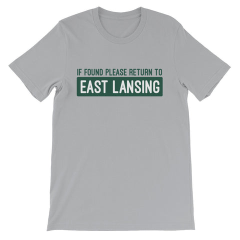 If Found, Please Return to East Lansing T-Shirt