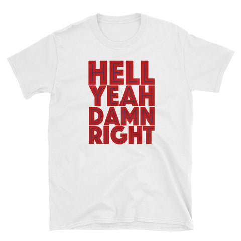 Ole Miss Hell Yeah, Damn Right T-Shirt