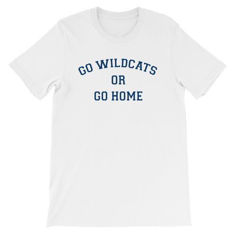 Arizona Go Wildcats Or Go Home T-Shirt