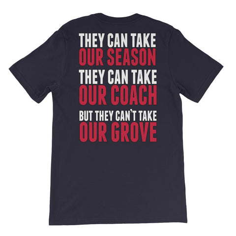 Ole Miss They Can't Take Our Grove T-Shirt