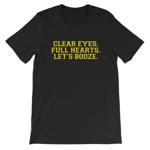 FNL Clear Eyes Full Hearts Let's Booze T-Shirt