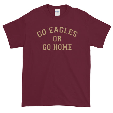 BC Go Eagles or Go Home T-Shirt