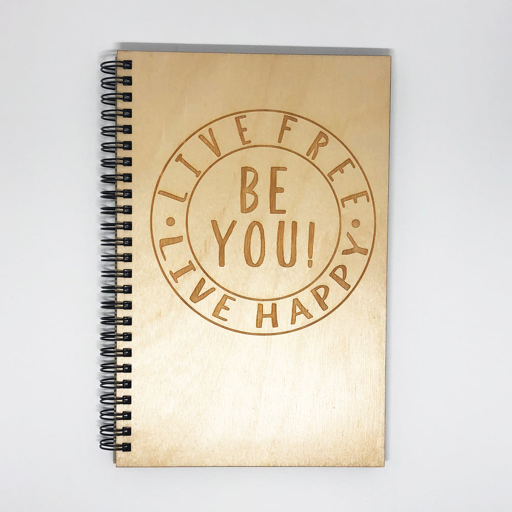 """Live Free Live Happy"" Wood Notebook"