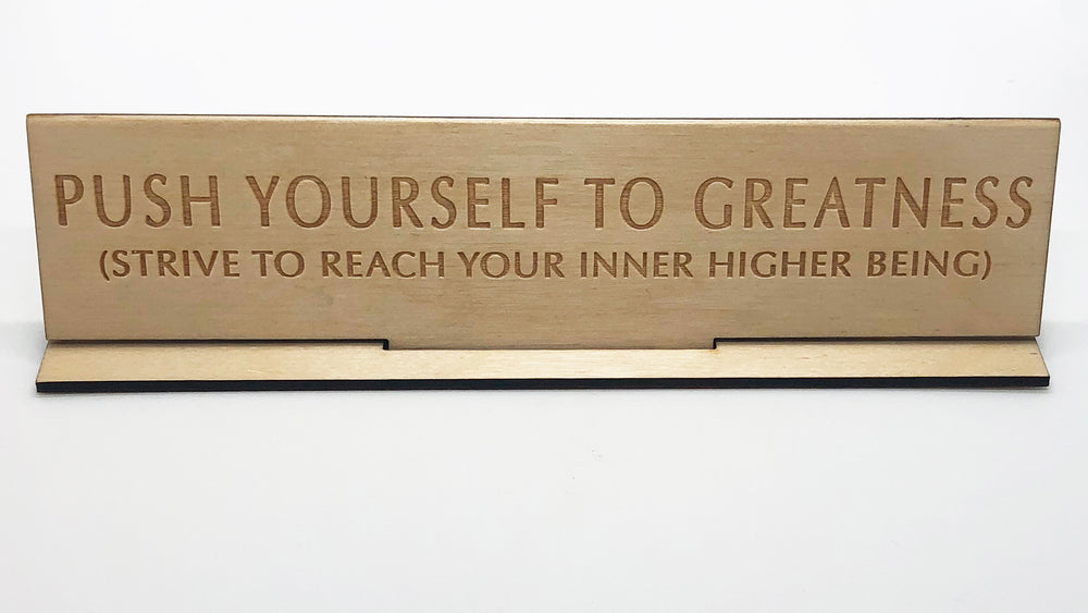 """Push Yourself"" Wood Desk Plate"