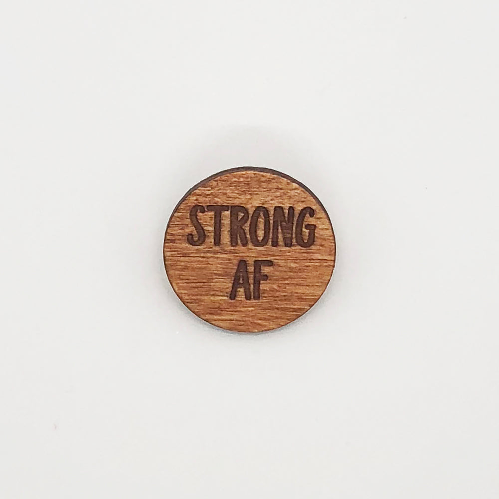 """Strong AF"" Wood Lapel Pin"