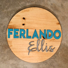 "Load image into Gallery viewer, 18"" Round Name Sign - Stained Background"