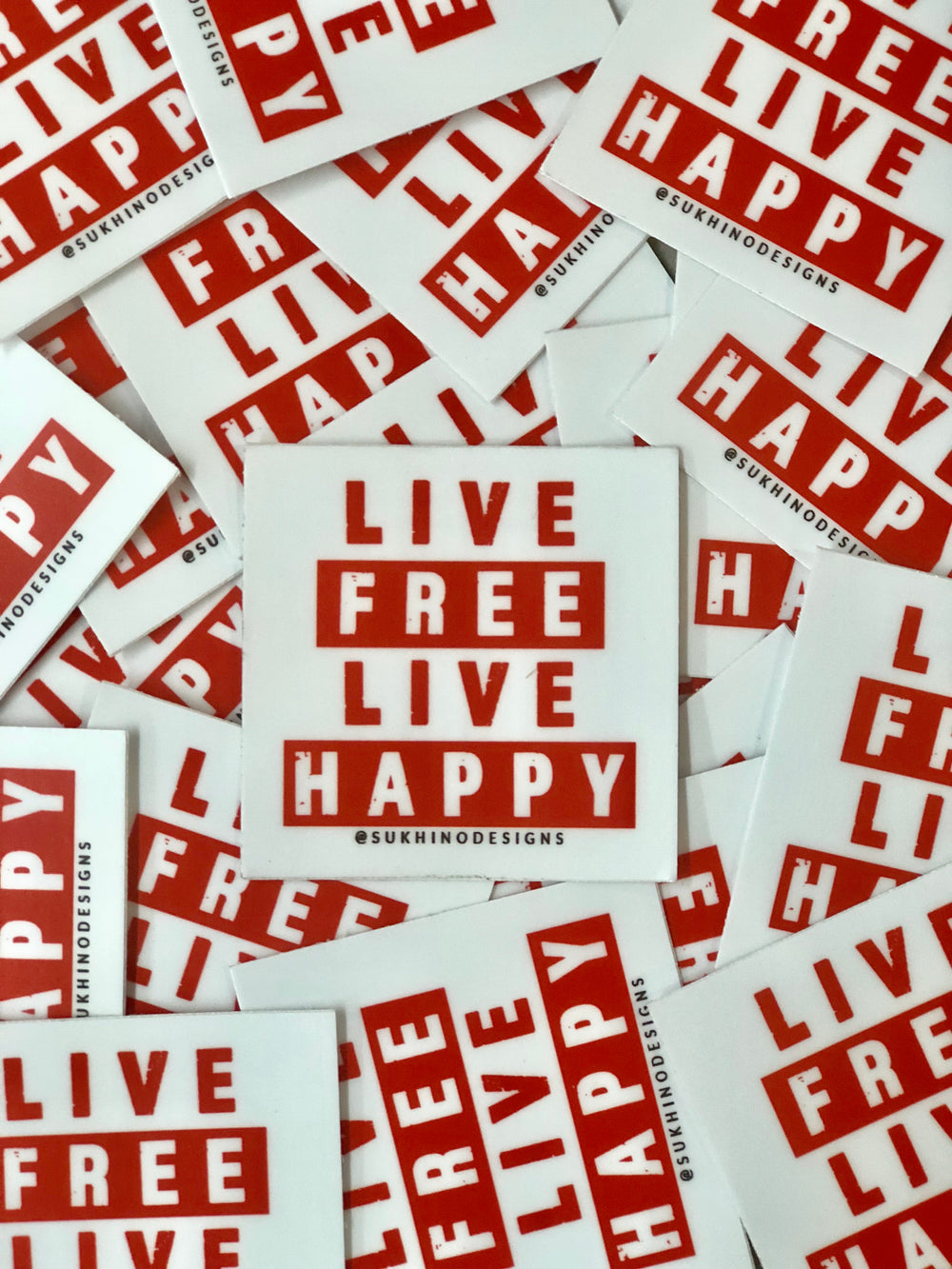 Live Free Live Happy Sticker