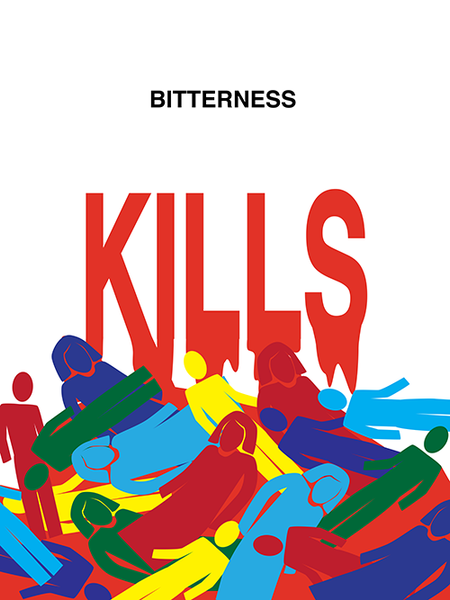 Bitterness Kills poster