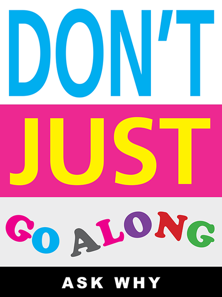 Don't Just Go Along poster