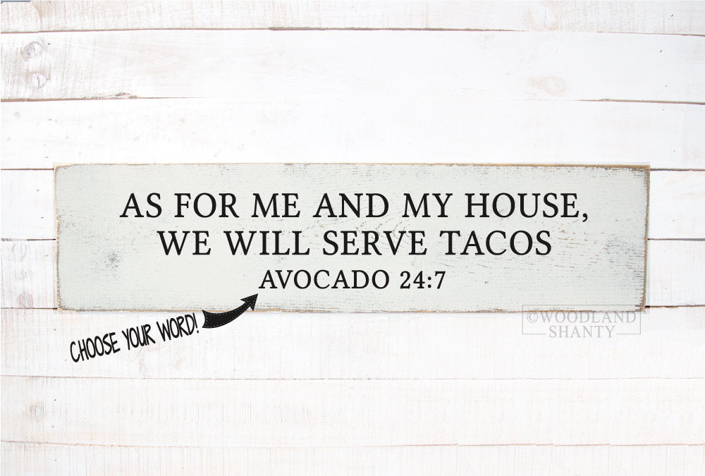 As For Me and My House, We Will Serve Tacos