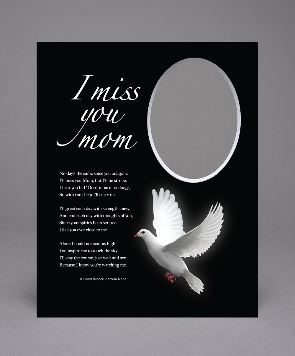 I Miss You Mom - Dove
