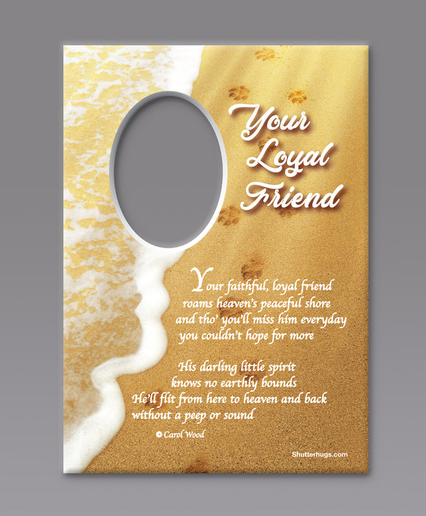 Your Loyal Friend (Male)