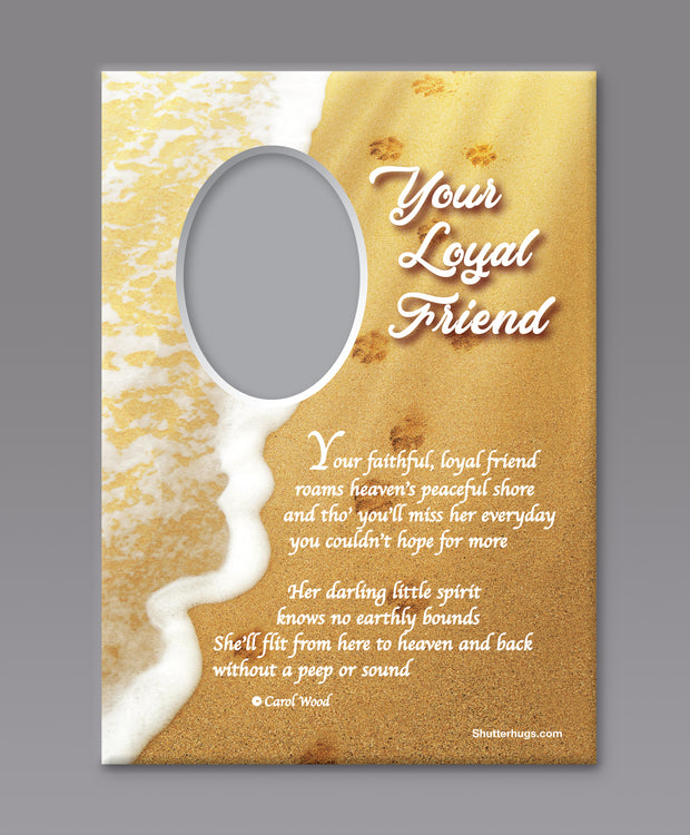 Your Loyal Friend (Female)