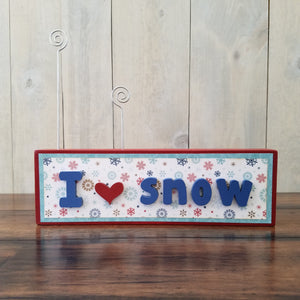 """I 'heart' snow"" Word Only"