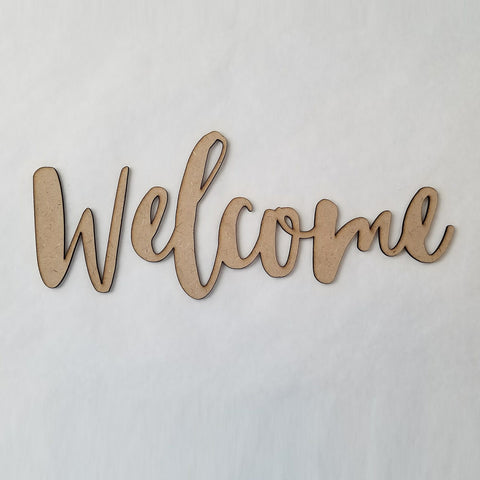 """Welcome"" - large in script font"
