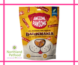 Awesome Pawsome  Baconmania- NEW