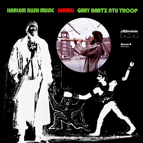 Gary Bartz NTU Troop - Harlem Bush Music – Uhuru (180-gram LP)