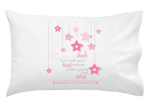 A Dream Is A Wish Personalised Pillowcase - Lil Sunshine Collections