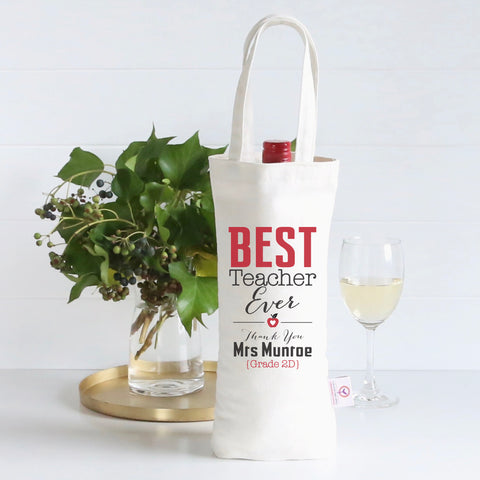 Best Teacher Ever Personalised Wine Bag - Lil Sunshine Collections