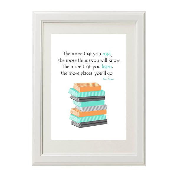 Dr Seuss, The More Your Read Wall Print - Lil Sunshine Collections