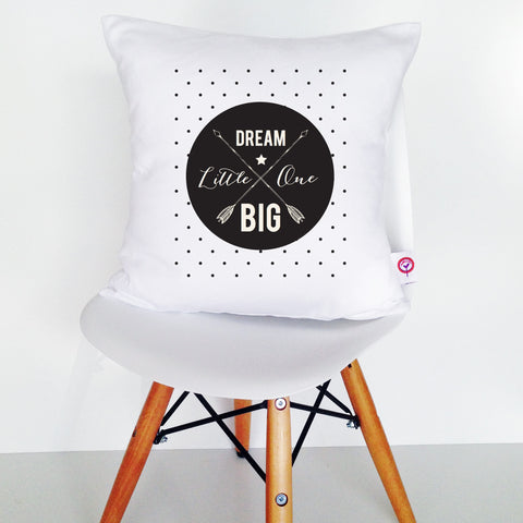 Dream Big Little One Cushion Cover - Lil Sunshine Collections