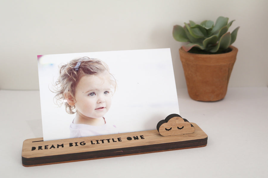 Small Photo Stand - Dream Big Little One - Lil Sunshine Collections