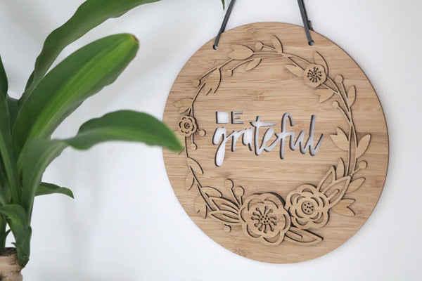 Be Grateful Wall Hanging - Lil Sunshine Collections