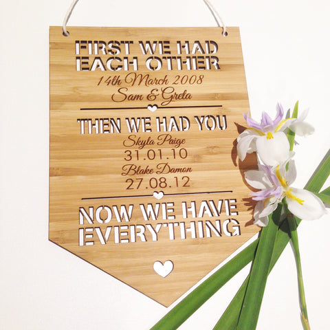 First We Had Each Other Personalised Bamboo Wall Hanging - Lil Sunshine Collections