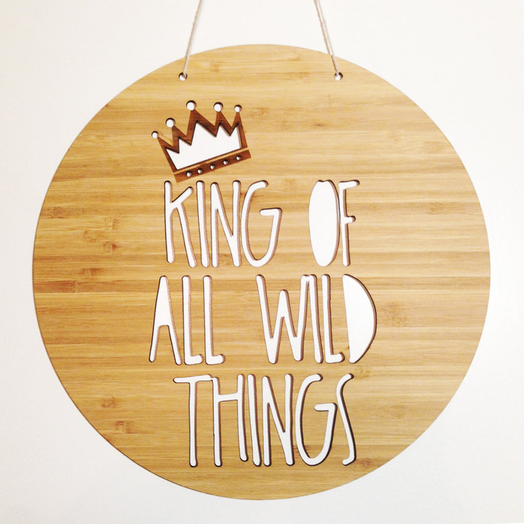 King of all Wild Things Bamboo Wall Hanging - Lil Sunshine Collections