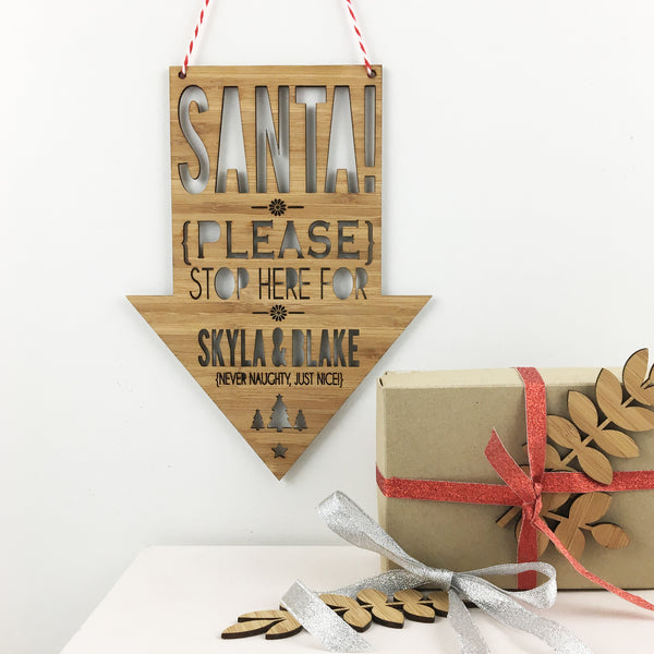 Santa Please Stop Here Personalised Wall Hanging - Lil Sunshine Collections