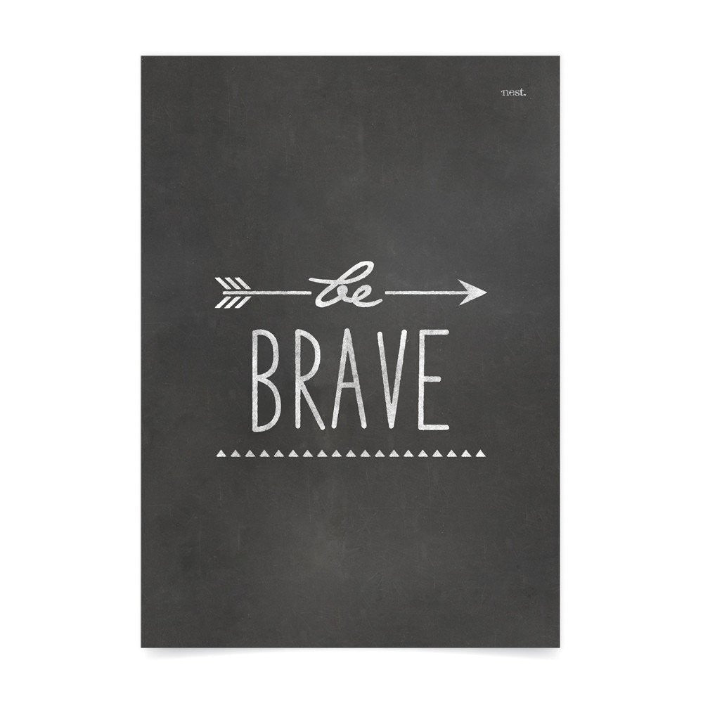 Be Brave Wall Print - Lil Sunshine Collections