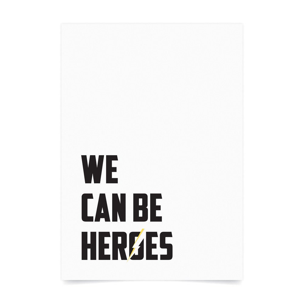 We Can Be Heroes Wall Print - Lil Sunshine Collections