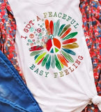 I Got A Peaceful Easy Feeling Tee