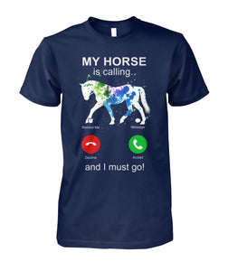 My Horse Is Calling Unisex Cotton Tee