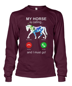 My Horse Is Calling Unisex Long Sleeve