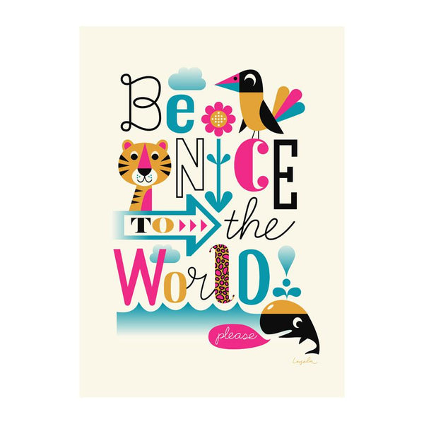 Poster . Be Nice To The World - WWF