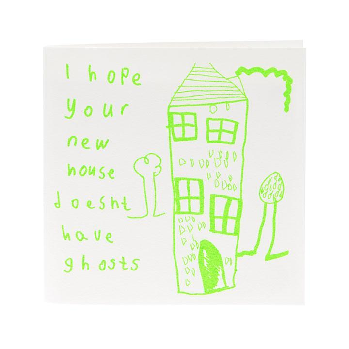 Card . Hope Your House Doesn't Have Ghosts