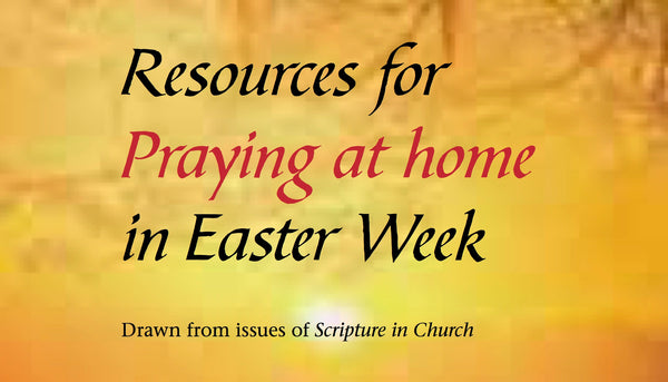 Praying at Home in Easter Week