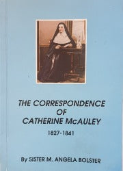 The Correspondence of Catherine McAuley 1827 -1841